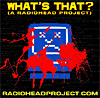 What's That? (a Radiohead Project)